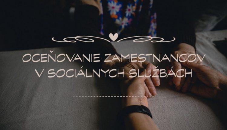 Nominujte výnimočné osobnosti pôsobiace v sociálnych službách!